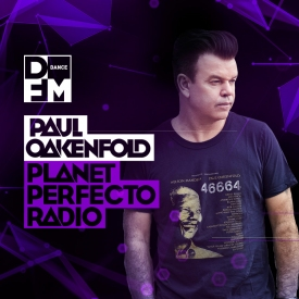 PAUL OAKENFOLD / PLANET PERFECTO RADIO